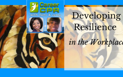 Developing Resilience in the Workplace