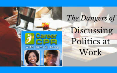 The Dangers of Discussing Politics at Work