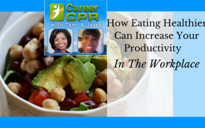 How Eating Healthier Can Increase Your Productivity In The Workplace