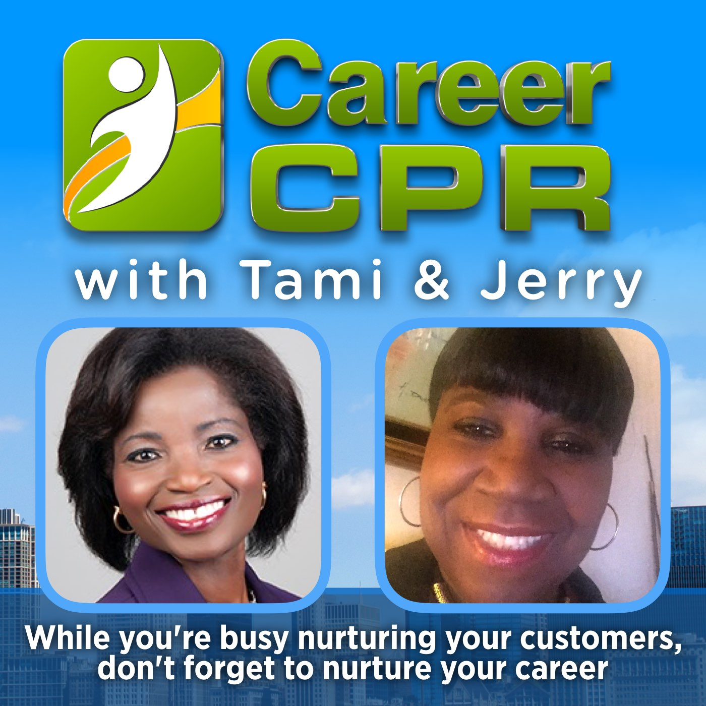 Career CPR With Tami and Jerry